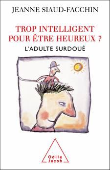 Ici, ne postez rien - Page 3 Douance-ahp-jeanne-siaud-facchin-adulte-surdoue_clip_image002